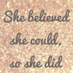 Sparkle Inspiration: She Believed