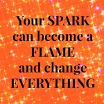 Sparkle Inspiration: Your Spark
