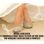 Sparkle Inspiration of the Day: Never Look Back